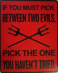 Between Two Evils