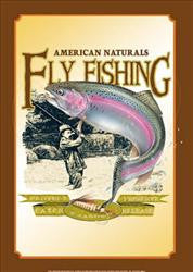 American Naturals-Fly Fishing