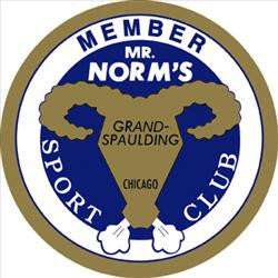 "Mr. Norms Sport Club 26"" Round Metal Sign"