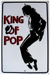 King Of Pop Embossed Aluminum Sign