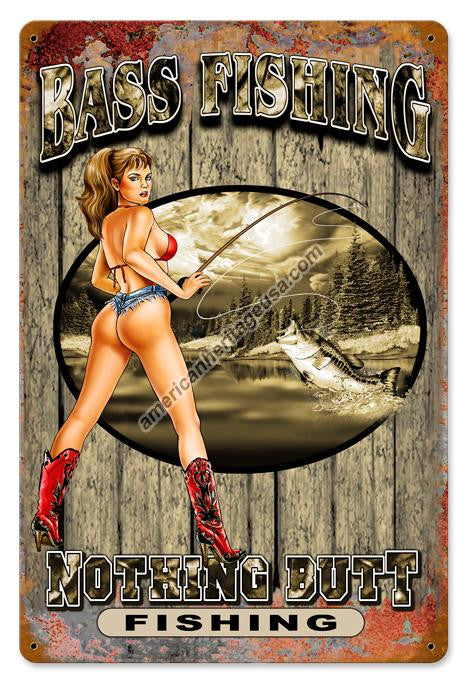 Bass Fishing-Nothing Butt Metal Sign