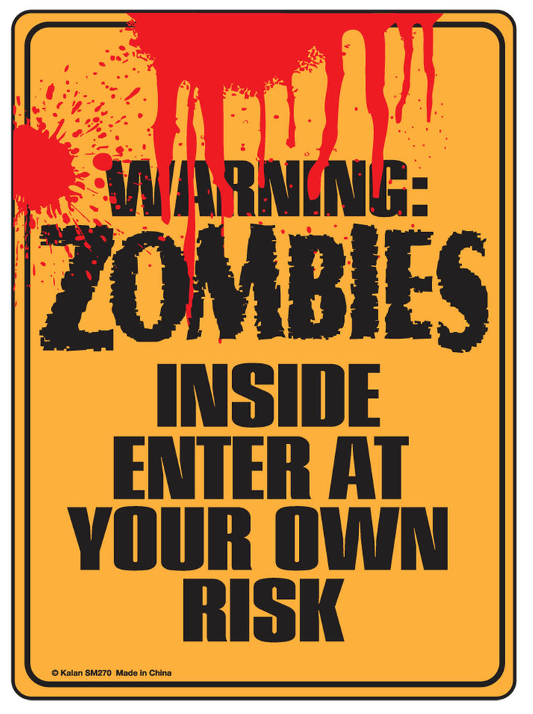 Warning-Zombies Inside