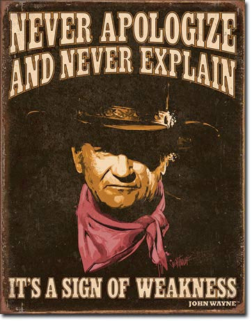 John Wayne Sign of Weakness