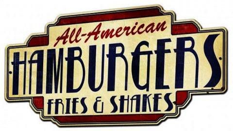 All American Hamburgers Fries & Shakes 25 by 15