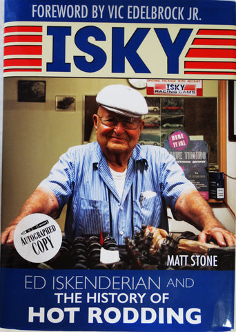 "Ed Iskenderian ""Isky"" History of Hot Rodding Autographed Book"