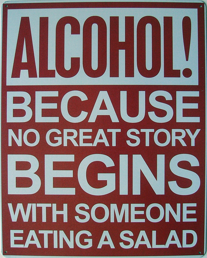 Alcohol! Great Story Begins