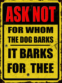 Ask Not-Dog Barks