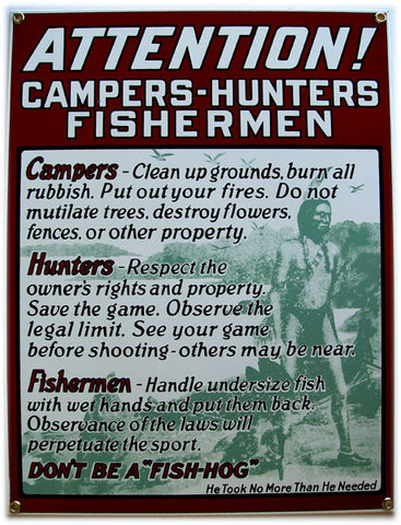 Attention Campers-Hunters-Fishermen