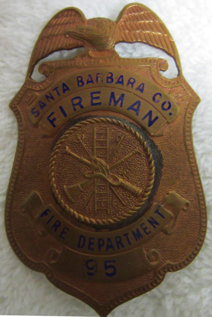 """Santa Barbara Co. Fireman #95"" Badge"