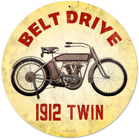 "Belt Drive 1912 Twin 14"" Round Metal Sign"