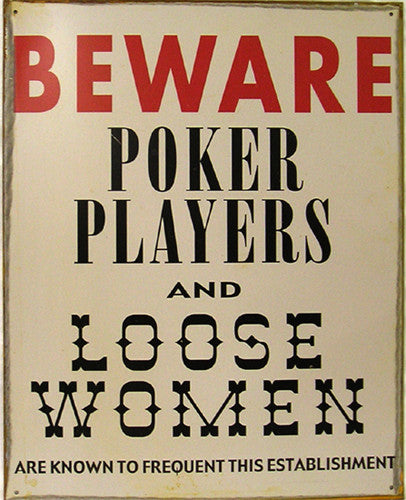 Beware-Poker Players