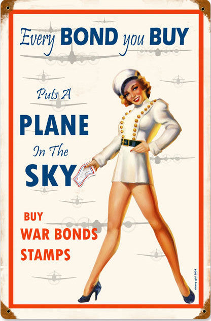 Bonds you Buy Pin-Up Metal Sign
