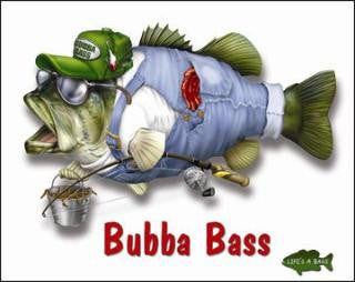 Bubba Bass (lots of 6) unit cost $3.33 /2