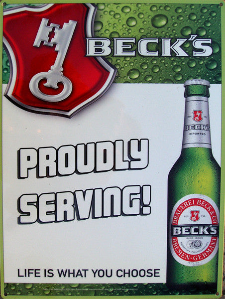 Beck's-Proudly Serving! Metal Sign