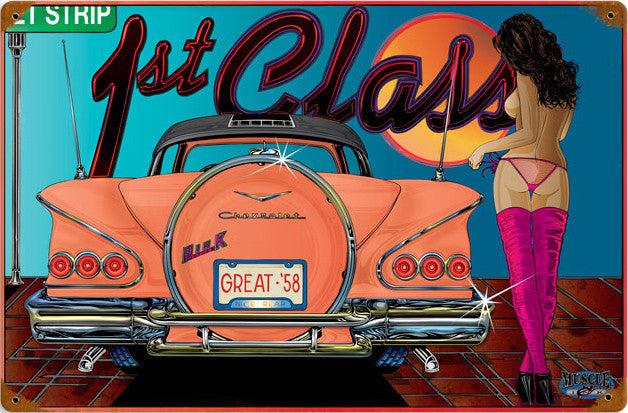 1st Class Pin-Up Metal Sign