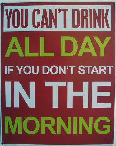 Drink All Day-Morning