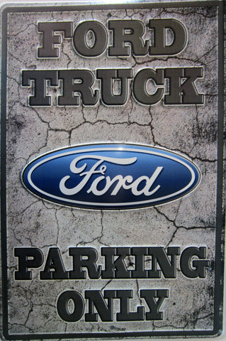 Ford Truck Parking Only Metal Sign