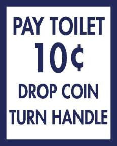 Pay Toilet 10c (lots of 6) unit cost $3.33 /2