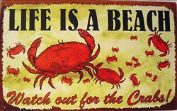 Life Is A Beach Watch Out for the Crabs
