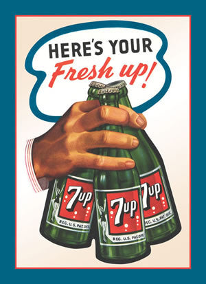 7up Here's Your Fresh up !