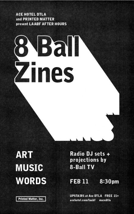 LAABF AFTER HOURS 2016 // 8 BALL ZINES