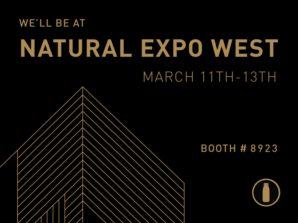WE WILL BE AT NATURAL EXPO WEST! BOOTH 8923