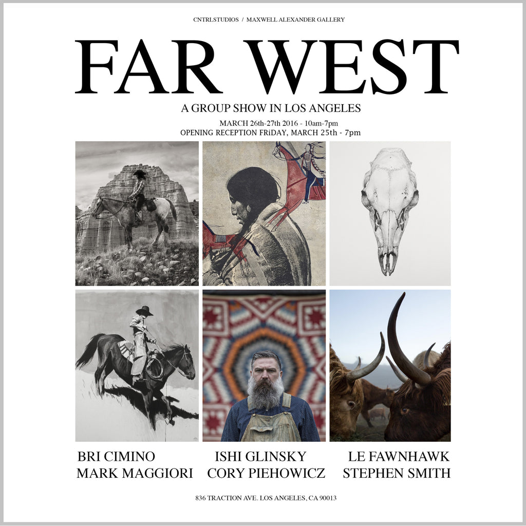 FAR WEST - GROUP SHOW OPENING MARCH 26TH