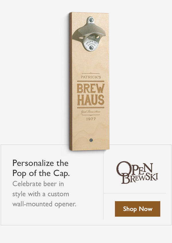 Open Brewski - Custom Bottle Openers