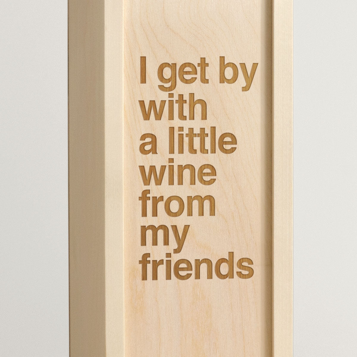 Get By With - Song Lyrics Wine Box - closeup