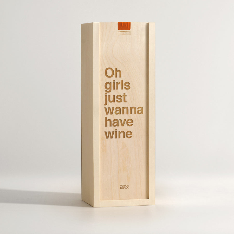 Girls Just Wanna - Song Lyrics Wine Box