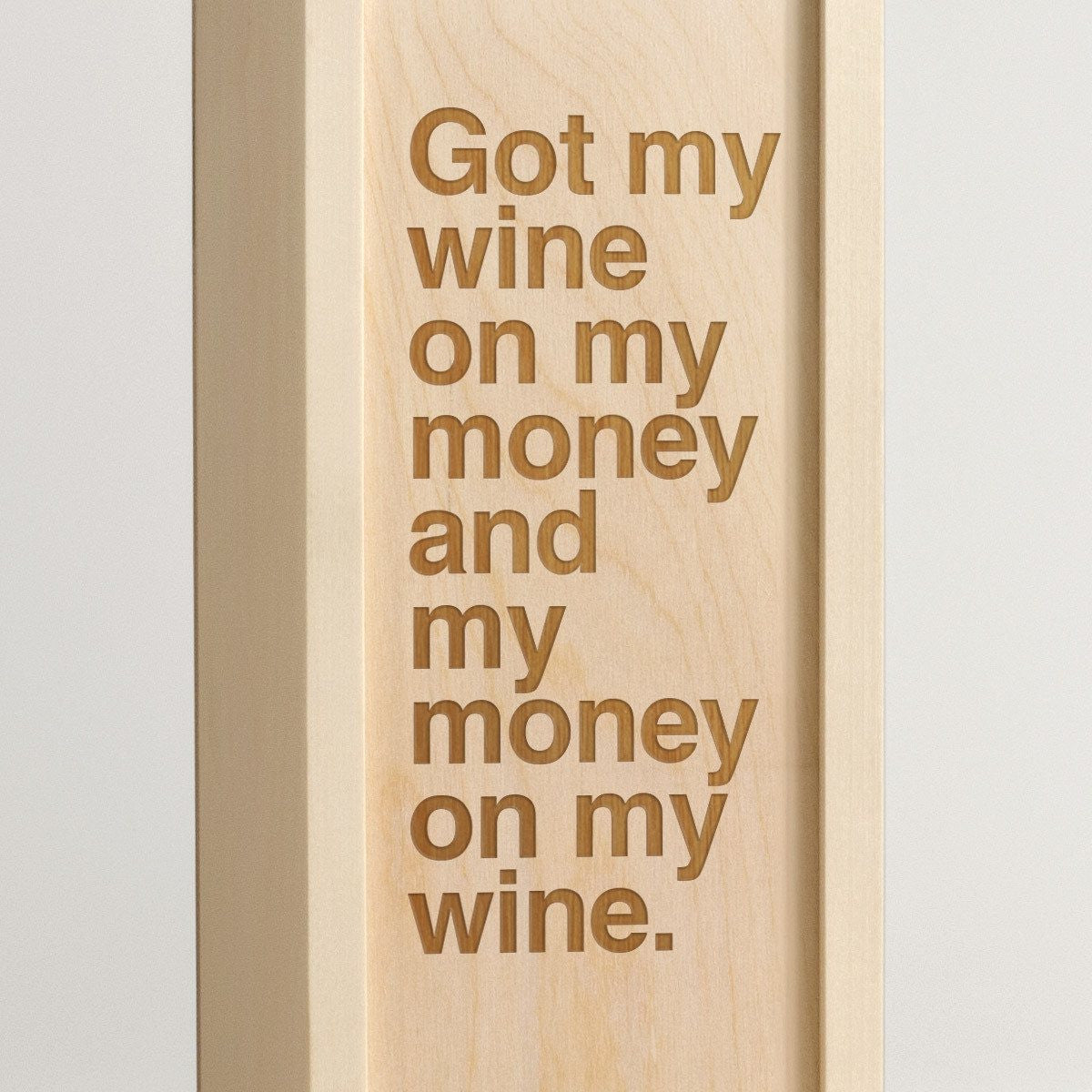 Wine On My Money - Rap Lyrics Wine Box - Detail Image