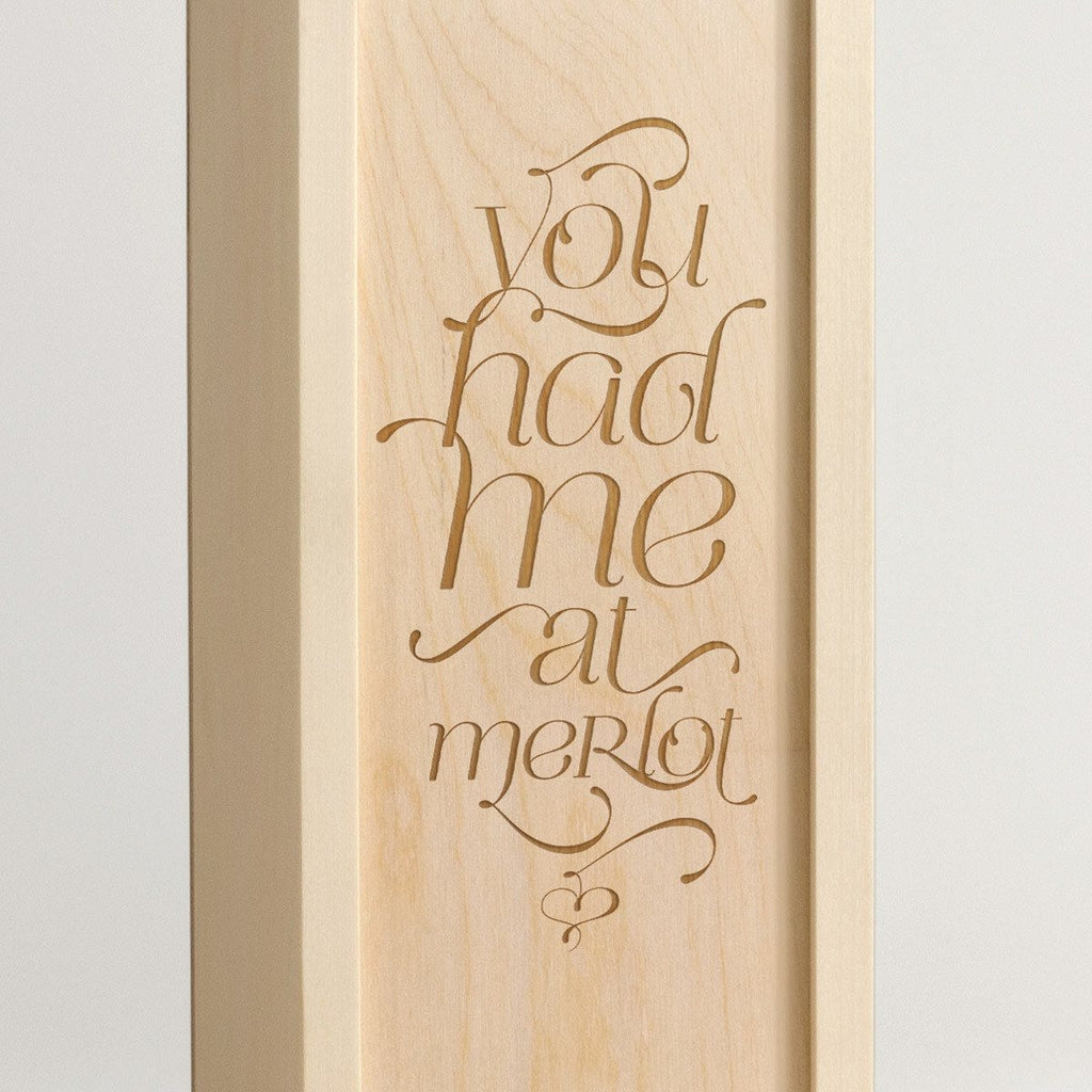 You Had Me At Merlot - Wine Box - Detail Image