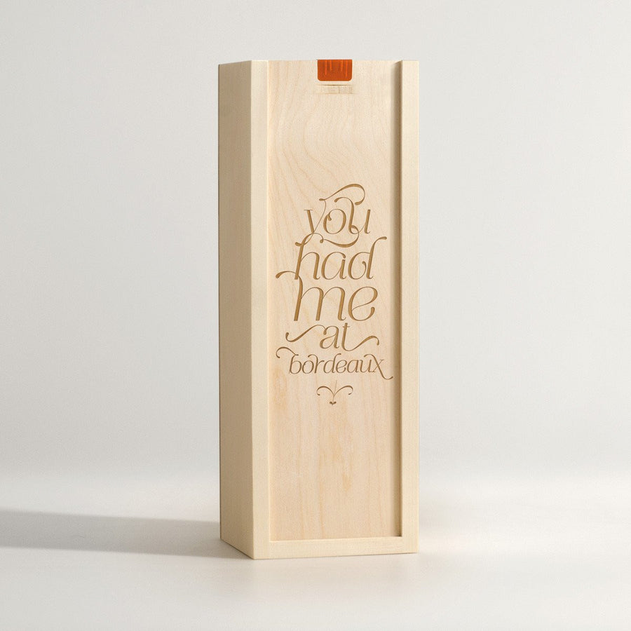 Wine Box - You Had Me At Bordeaux - Wine Box