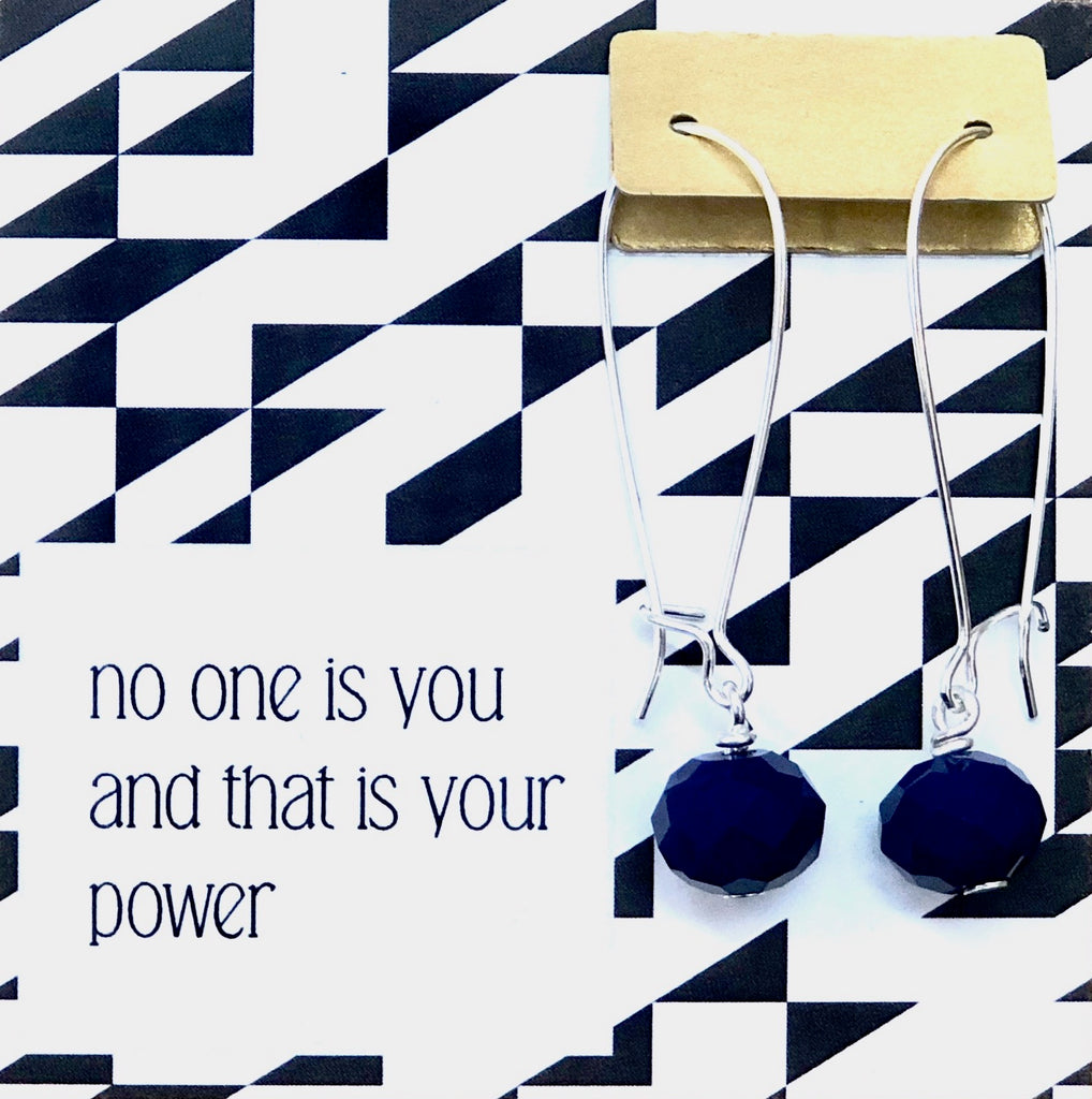 No One Is You And That Is Your Power - Royal Blue Crystal