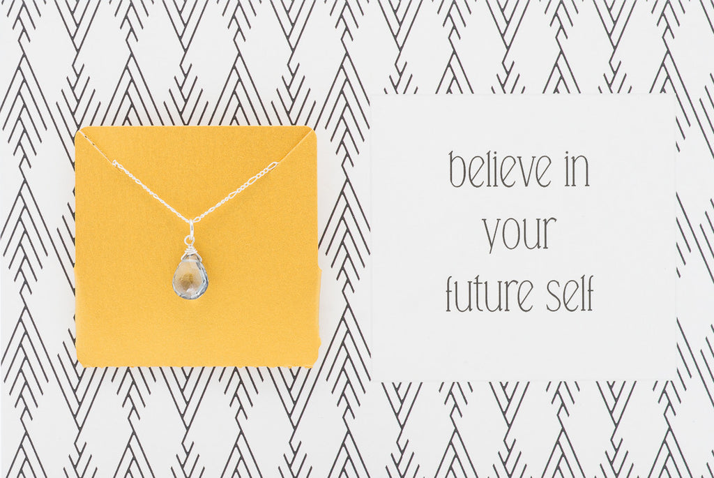Believe In Your Future Self - Necklace A49