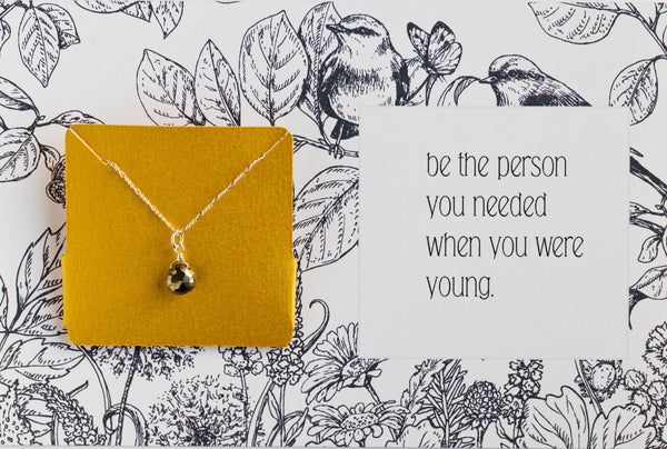 Be The Person You Needed When You Were Younger - Necklace A03
