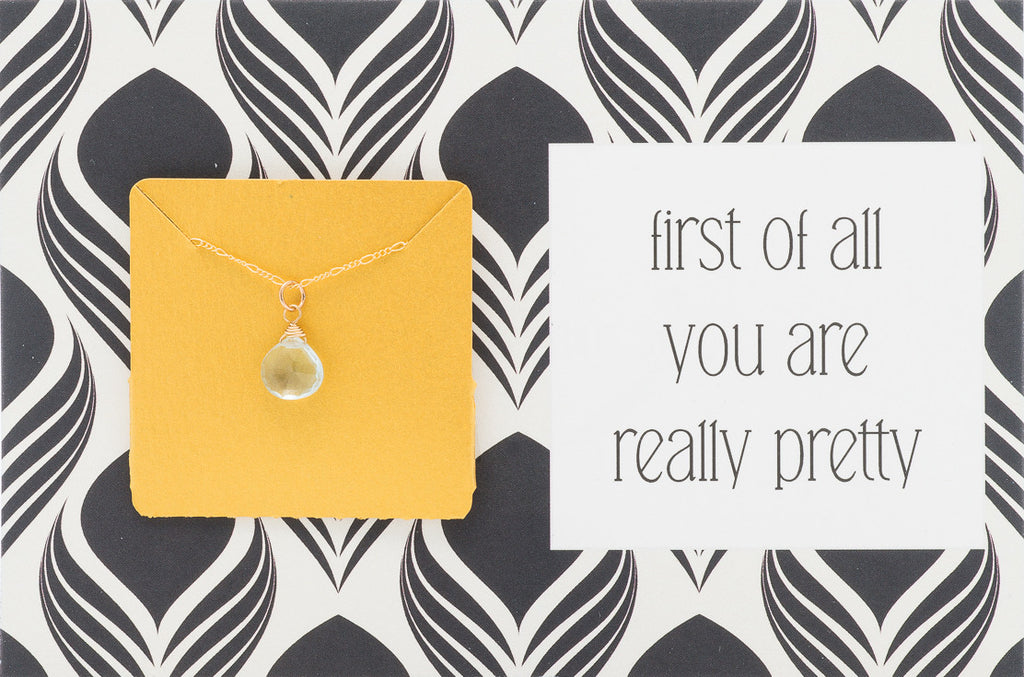 First Of All, You Are Really Pretty - Necklace A10
