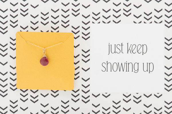 Keep Showing Up - Necklace A12