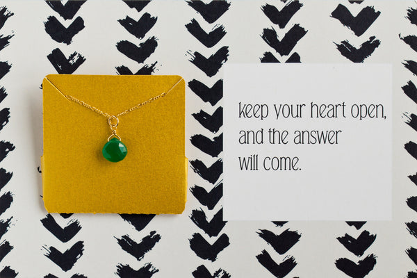 Keep Your Heart Open - Necklace A14