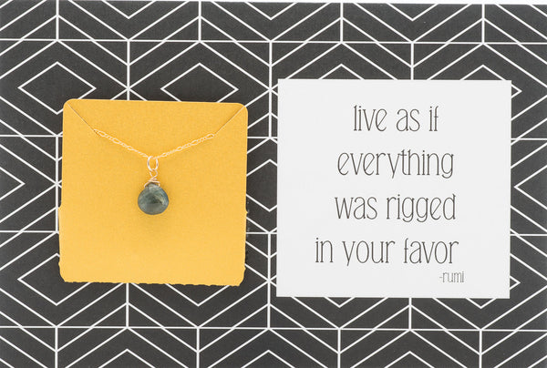 Live As If Everything Was Rigged In Your Favor - Necklace A26