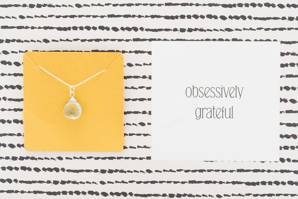 Obsessively Grateful  - Necklace A29