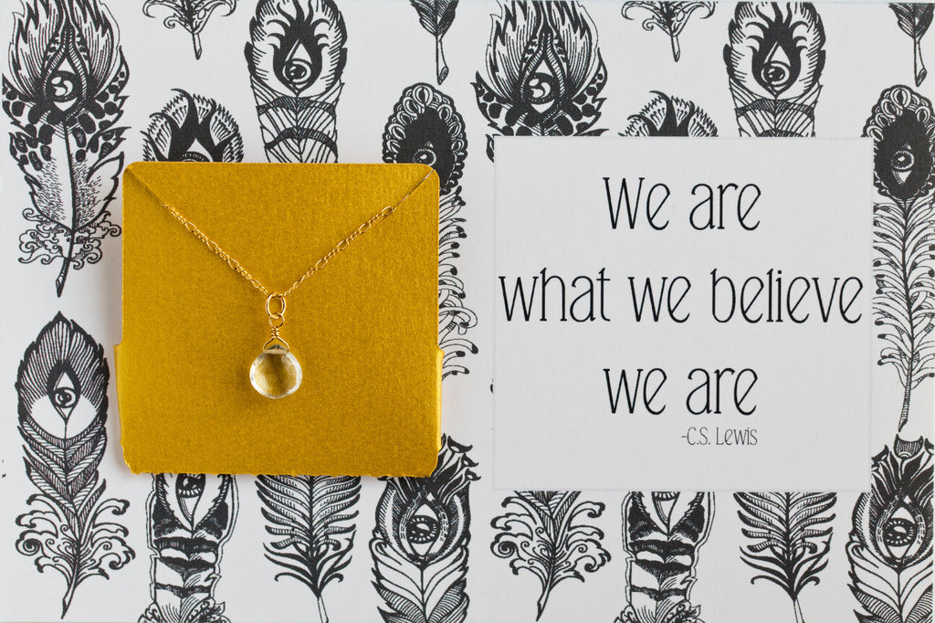 We Are What We Believe We Are - Necklace A38