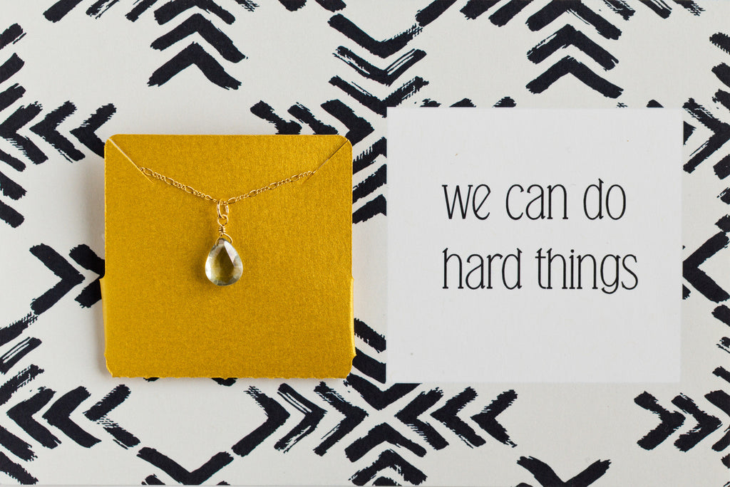 We Can Do Hard Things - Necklace A32