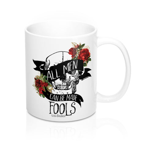 All Men Can Be Made Fools Mug-Mug-Blu Bear Bazaar