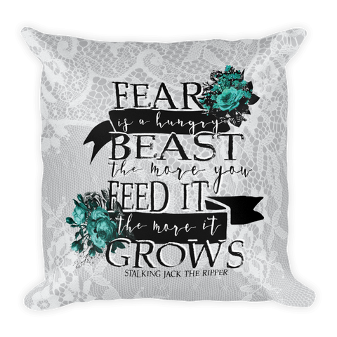 Fear Is A Hungry Beast Pillow-Pillow-Blu Bear Bazaar