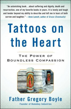Tattoos on the Heart(Hard Cover)
