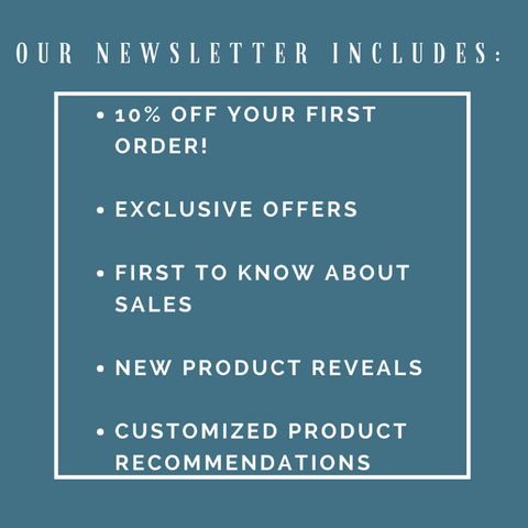Newsletter benefits include: 10% first order, exclusive offers, and more