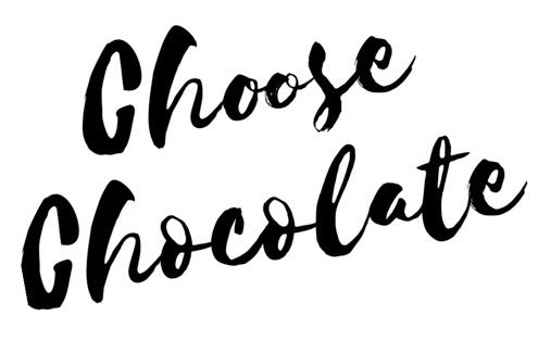 Choose Chocolate