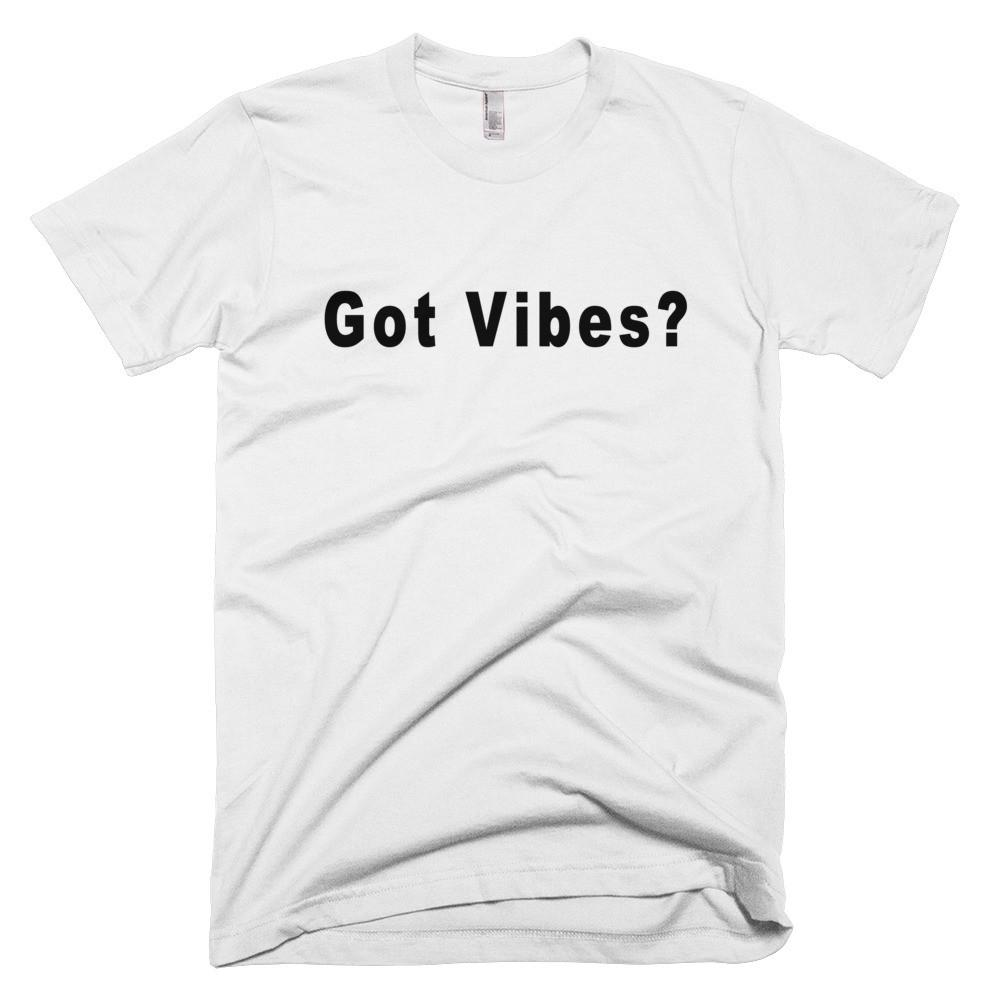 Men's Got Vibes Tee - Positive Vibes Clothing