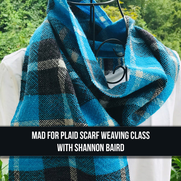 Mad for Plaid WEAVING CLASS - ONE SESSION - November 23, 2019, 10-noon